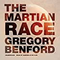 The Martian Race (       UNABRIDGED) by Gregory Benford Narrated by Gabrielle de Cuir