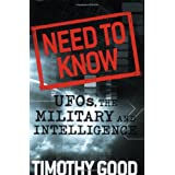 Need to Know: UFOs, the Military, and Intelligenceby Timothy Good