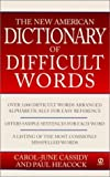 img - for The New American Dictionary of Difficult Words by Carol-June Cassidy (2001-01-01) book / textbook / text book