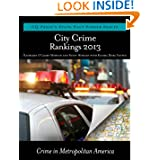 City Crime Rankings 2012-2013: Crime in Metropolitan America