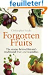Forgotten Fruits: The stories behind...