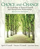 img - for By April O\'Connell - Choice and Change: The Psychology of Personal Growth and Interpersonal Relationships: 7th (seventh) Edition book / textbook / text book