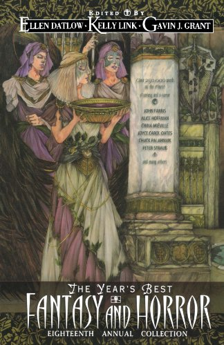 The Year's Best Fantasy & Horror Eighteenth Annual Collection (Year's Best Fantasy and Horror)