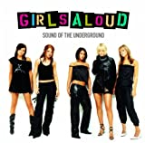Sound Of The Underground Girls Aloud