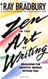 img - for Zen in the Art of Writing: Releasing the Creative Genius Within You later printing Edition by Bradbury, Ray published by Bantam (1992) Mass Market Paperback book / textbook / text book