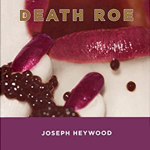 Death Roe: A Woods Cop Mystery, Book 6 | [Joseph Heywood]
