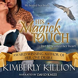 His Magick Touch | [Kimberly Killion]