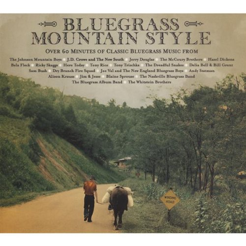 Bluegrass Mountain Style: Over 60 Minutes of Classic Bluegrass from Rounder Records