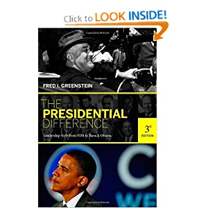 The Presidential Difference: Leadership Style from FDR to Barack Obama (Third Edition) by Fred I. Greenstein