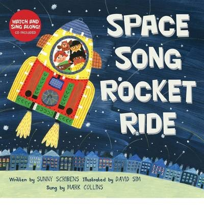 { [ SPACE SONG ROCKET RIDE [WITH CD (AUDIO)] ] } Scribens, Sunny ( AUTHOR ) Oct-01-2014 Paperback (Space Song Rocket Ride compare prices)