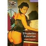 Elizabeth's Education (Forbidden Lust Book 10) ~ Maggie Carpenter