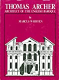 img - for Thomas Archer: Architect of the English Baroque (Architectural monographs, 1) book / textbook / text book