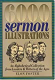 img - for 6000 Sermon Illustrations: An Aphabetical Collection From Leaders & Writers of the Ages book / textbook / text book