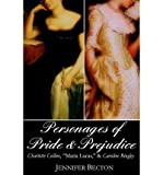 img - for By Jennifer Becton The Personages of Pride & Prejudice Collection: Charlotte Collins,