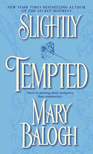 Slightly Tempted, Balogh, Mary