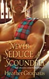 Never Seduce A Scoundrel
