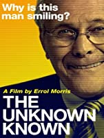 The Unknown Known (Watch Now While It's in Theaters) [HD]