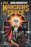 The Mansions of Space (0441518869) by Morressy, John