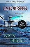 Unforeseen: (Tenth Anniversary Edition) (Thomas Prescott Book 1)