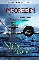Unforeseen: (Tenth Anniversary Edition) (Thomas Prescott Book 1) (English Edition)