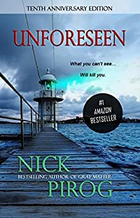Unforeseen: by Nick Pirog ebook deal