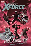 img - for Uncanny X-Force - Volume 7: Final Execution - Book 2 book / textbook / text book