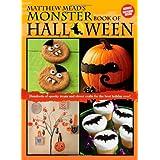 Matthew Mead's Monster Book of Halloween ~ Matthew Mead
