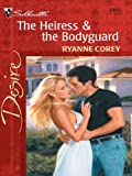 img - for The Heiress & the Bodyguard (Harlequin Desire) book / textbook / text book