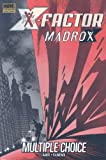 img - for X-Factor: Madrox - Multiple Choice book / textbook / text book