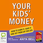 Your Kids' Money | Anita Bell