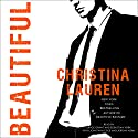 Beautiful: The Beautiful Series, Book 10 Audiobook by Christina Lauren Narrated by Grace Grant, Sebastian York, Jonathan Cole, Jeremy York
