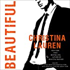 Beautiful: The Beautiful Series, Book 10 Hörbuch von Christina Lauren Gesprochen von: Grace Grant, Sebastian York, Jonathan Cole, Jeremy York