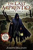The Last Apprentice: Revenge of the Witch (Book 1) by Joseph Delaney