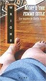 Charlie Salter, tome 4 : Mort d'une femme seule par Wright