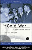 img - for The Cold War: An International History (The Making of the Contemporary World) book / textbook / text book