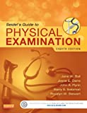 Seidels Guide to Physical Examination, 8e (Mosbys Guide to Physical Examination (Seidel))