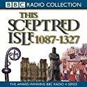 This Sceptred Isle, Volume 2: 1087-1327 The Making of the Nation Audiobook by Christopher Lee Narrated by Anna Massey