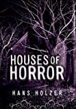 Houses of Horror