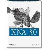 "Learning XNA 3.0von ""Aaron Reed"""