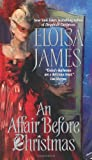 An Affair Before Christmas (Desperate Duchesses, Bk 2) (0061245542) by James, Eloisa
