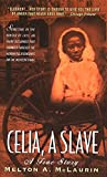 img - for Celia, A Slave book / textbook / text book
