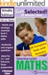 Get Selected! 11+ 10 Minute Maths: Se...