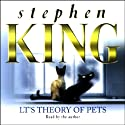 L.T.'s Theory of Pets  by Stephen King Narrated by Stephen King