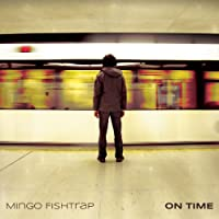Mingo Fishtrap | Format: MP3 Music  (13) Release Date: June 3, 2014   Download:   $8.99