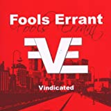 "Vindicatedvon ""Fools Errant"""