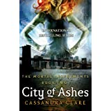 City of Ashes (The Mortal Instruments, Book 2)by Cassandra Clare