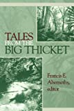 img - for Tales from the Big Thicket (Number One in The Temple Big Thicket Series) book / textbook / text book