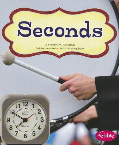 Seconds (It's About Time)