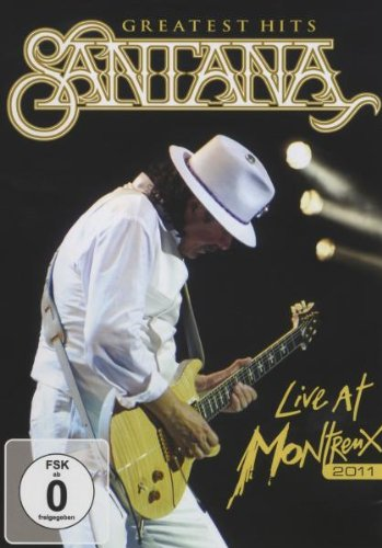 Santana - Live at Montreux 2011/Greatest Hits [Edizione: Germania]