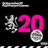 Gatecrasher 20 - Past Present Forever Various Artists